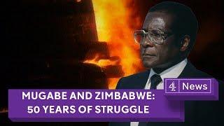 Mugabe and Zimbabwe: 50 years of struggle