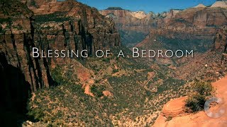 Blessing of a Bedroom HD