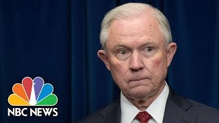 Is Jeff Sessions Out As Attorney General? | NBC News