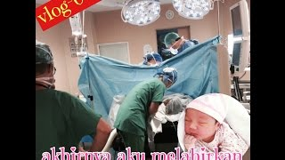 VLOG #04 AKHIRNYA AKU MELAHIRKAN ANAK KE DUA DI PERANCIS   OPERATIÔN CAESAR LAGi    BABY GIRL