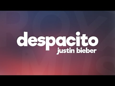 Xxx Mp4 Justin Bieber Despacito Lyrics Lyric Video Ft Luis Fonsi Daddy Yankee 3gp Sex