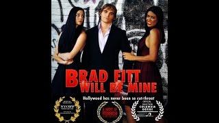 Brad Fitt Will Be Mine - Watch Full Film Now Online! Australian Dark Comedy Film by Shailla Quadra