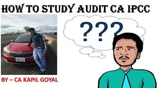 How to Study IPCC Audit| How to start Audit from Beginning|Best way to study Audit IPCC