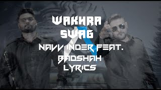 Wakhra Swag | Lyrics | Navv Inder feat. Badshah | Syco TM