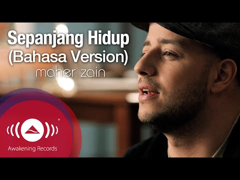 Maher Zain - Sepanjang Hidup (Bahasa Version) - For The Rest Of My Life | Official Music Video Mp3