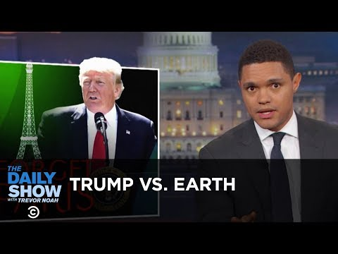Trump Tells Earth to Go F k Itself The Daily Show