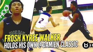 Freshman Kyree Walker Playing HIGH Level Varsity Basketball at Damien Classic!