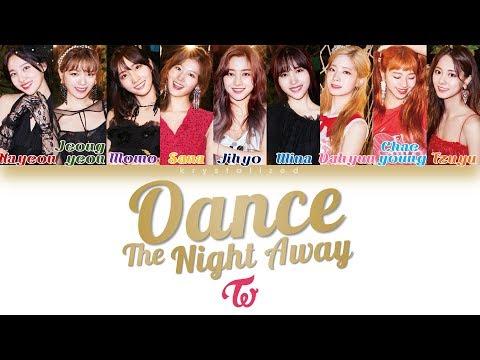 TWICE (트와이스) - Dance The Night Away [HAN|ROM|ENG Color Coded Lyrics]