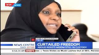 Aboud Rogo's widow still in custody