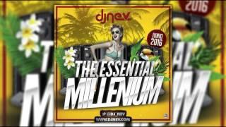 21  Dj Nev The Essential Millenium Junio 2016