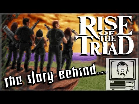 Rise of the Triad: The Story of | Nostalgia Nerd