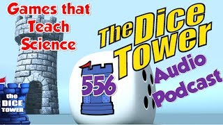 Dice Tower 556 - Games that Teach Science