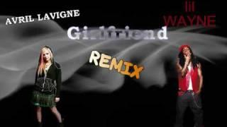 Avril Lavigne ft  Lil Wayne - Girlfriend (Remix)