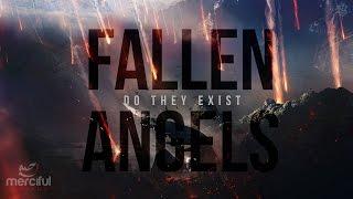 DO FALLEN ANGELS EXIST?