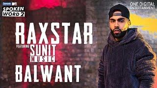 Balwant | Raxstar | Sunit Music | Official Music Video | Panasonic Mobile MTV Spoken Word 2