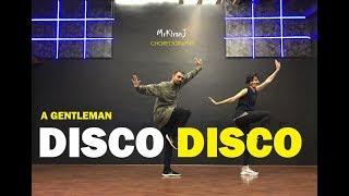 Disco Disco | A Gentleman | KiranJ | Dancepeople Studios