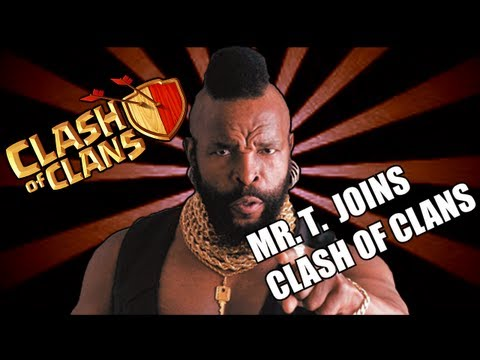 Clash of clans Mr. T Joins Clash of Clans