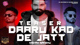 Daaru+Kad+De+Jatt+%28+Teaser+%29+%7C+Nishan+Sandhu+ft+Western+Penduz+%7C+New+Punjabi+Songs+2018+%7C+Sa+Records
