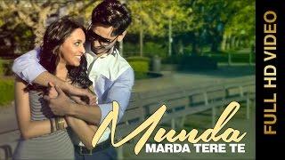 New Punjabi Songs 2015 | MUNDA MARDA TERE TE | SUNNY SANDHU feat. GAG S2Dioz | Punjabi Songs 2015