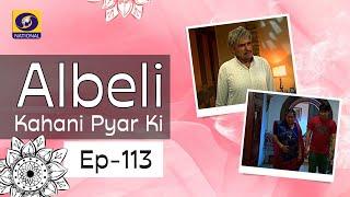 Albeli... Kahani Pyar Ki - Ep #113