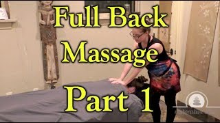 A Relaxing Full Back Massage - How To & ASMR PART 1