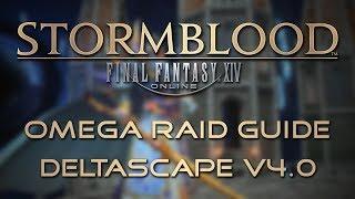 Omega Raid Guide: Deltascape V4.0