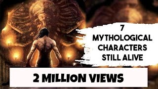 7 Indian Mythological characters who are still Alive | SC #182
