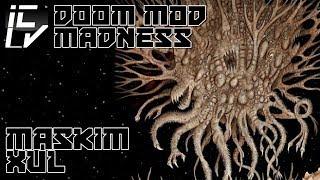 Maskim Xul - Doom Mod Madness