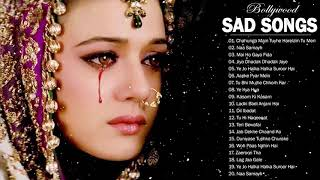 Best Hindi Sad Songs Ever Top 32 Romantic Indian sAd Songs Collection, BOLLYWOOD Hindi Songs Jukebox