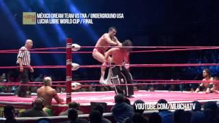 México Dream Team vs TNA / Underground USA, en Lucha libre World Cup.