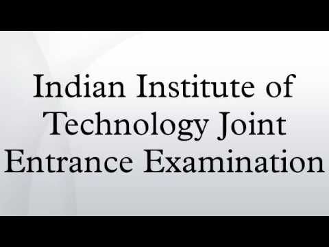 Indian Institute of Technology Joint Entrance Examination