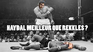 HAYDAL MEILLEUR QUE REKKLES ?? - LRB