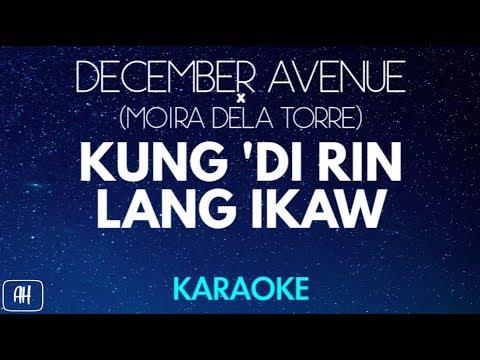 December Avenue & Moira Dela Torre - Kung Di Rin Lang Ikaw (KaraokeAcoustic Version Instrumental)