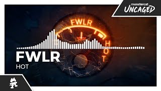 FWLR - Hot [Monstercat Release]