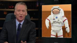 New Rule: Make Earth Great Again   Real Time with Bill Maher (HBO)