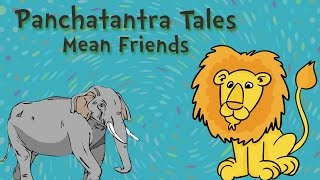 Panchatantra Stories - Mean Friends - Moral Stories for Kids - Short Stories