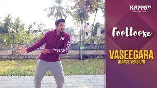 Vaseegara(Dance Version) - Salih - Footloose - Kappa TV