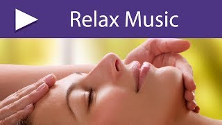 Spa Relaxation Background Music with Sounds of Nature for Face and Body Treatments and Massages