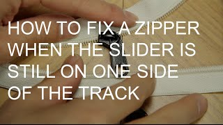How to Fix a Zipper On One Side of the Track (Chain)