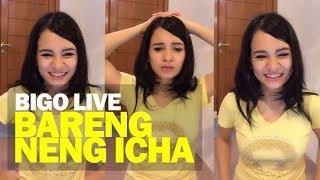Bigo Live bareng Neng Icha