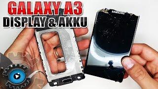 Samsung Galaxy A3 2016 Display & Akku Wechseln Tauschen Reparieren[Deutsch/German]