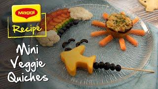 Mini Veggies Quiches Recipe. MAGGI Recipes
