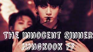 [BTS Jungkook FF] The Innocent Sinner! Episode 6