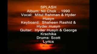 Eai Mon - এই মন হারীয়ে যায় যাকনা- Splash Band -Lyrics & Tune: Hyder Husyn