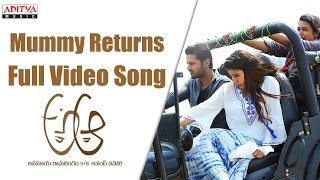 Mummy Returns Full Video Song || A Aa Full VIdeo Songs || Nithiin, Samantha, Trivikram