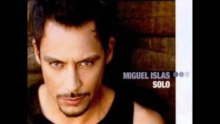 Miguel Islas - Entre Tus Piernas