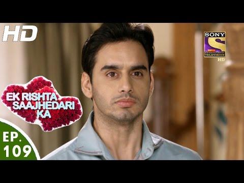 Ek Rishta Saajhedari Ka - एक रिश्ता साझेदारी का - Episode 109 - 11th January, 2017