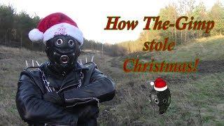 How THE-GIMP Stole Christmas!