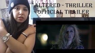 Altered  Thriller/horror  - official Trailer _ REACTION