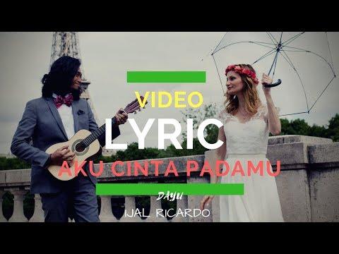 Xxx Mp4 Video Lirik Aku Cinta Padamu Et Soundtrack Prawedding Ijal Dan Julie à Paris 3gp Sex